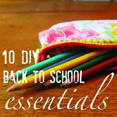 10 DIY Back to School Essentials...the paintchip alphabet bookmarks are the best!