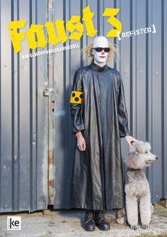 """FAUST 3""poster/flyer/brochure, klagenfurter ensembleFoto: Lea Friessner Poster, Posters, Billboard"
