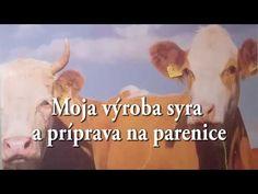 Moja výroba syra a príprava na parenice. - YouTube