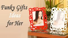 the most unusual and interesting gift items that can surprise, delight and amuse these special ladies in your life and make it the most exclusive present ever.