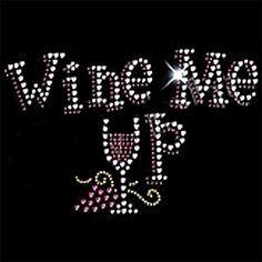 rhinestone wine t shirt designs - Google Search