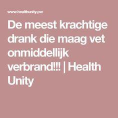 De meest krachtige drank die maag vet onmiddellijk verbrand!!!   Health Unity