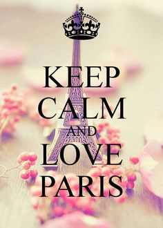 Keep calm and love Paris photo. Keep calm and love Paris photo. Keep Calm Carry On, Stay Calm, Keep Calm And Love, Keep Calm Posters, Keep Calm Quotes, Keep Calm Wallpaper, Keep Calm Pictures, Keep Calm Signs, Paris Poster