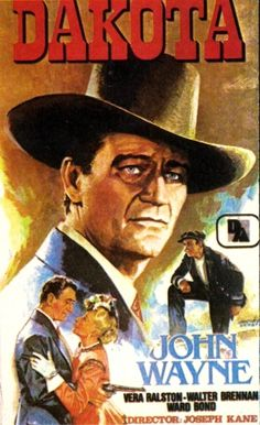 DAKOTA (1945) - John Wayne, Vera Ralston, Walter Brennan, Ward Bond & Ona Munson - Republic Pictures - DVD cover art.
