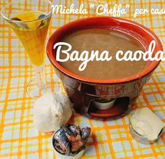 Bagna Cauda o Salsa calda, salsa tipica piemontese Italian Cooking, Italian Recipes, Bagna Cauda Recipe, Pizza E Pasta, Buffalo Chicken Rolls, Antipasto, Street Food, Finger Foods, Fondue
