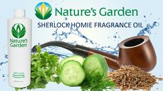 Sherlock Homie Fragrance Oil- Natures Garden #fragranceoil #fragrances #soapmaking