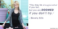 "Monday Motovation: ""You may be disappointed if you fail..."" – Beverly Sills, Inspirational Quotes, Motivation Monday, Quotes by Beverly Sills, Inspirational Quotes by Women"