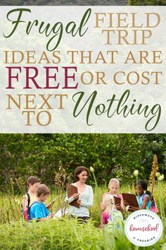 Frugal Field Trip Ideas That Are Free or Cost Little to Nothing - Homeschool Giveaways