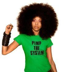 The shirt alone deserves it's own pinboard. Eryka Badu.  R goddess