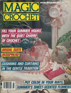 Vintage Magic Crochet Magazine Back Issue August 1988 Number 55 Crochet Doily Patterns