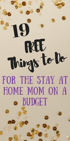 19 Free things to do for moms on a budget with kids; motherhood, activities, free, stay at home mom, children Things To Do At Home, Stay At Home Mom, Free Things To Do, Do It Yourself Home, Fun Things, Home Activities, Toddler Activities, Summer Activities, Parenting Advice