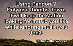 Great tip for those using Pandora