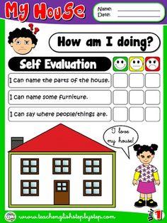 MY HOUSE - - Self Evaluation