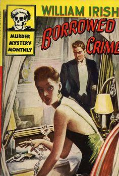 Avon Murder Mystery Monthly 42 - William Irish - Borrowed Crime