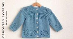 Baby Knitting Patterns Rosabel Knitted Baby Cardigan [FREE Knitting Pattern] More…. Baby Knitting Patterns, Baby Cardigan Knitting Pattern Free, Baby Sweater Patterns, Knitted Baby Cardigan, Knit Baby Sweaters, Knitted Baby Clothes, Cardigan Pattern, Girls Sweaters, Baby Patterns