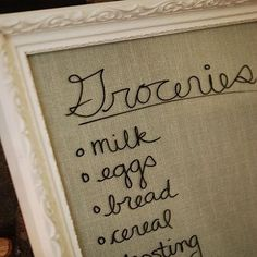 Forget that magnetic notepad on the frige – Add burlap under nice frame and use dry-erase marker on glass for notes