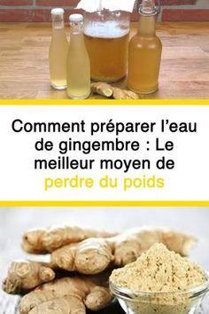Comment préparer l'eau de gingembre : Le meilleur moyen de perdre du poids