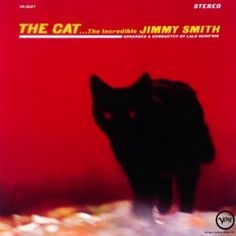 "jimmy smith ""the cat"" Jimmy Smith, Cd Cover Art, Vinyl Cd, Buy A Cat, Album Covers, Jazz, The Incredibles, Japanese, Animals"
