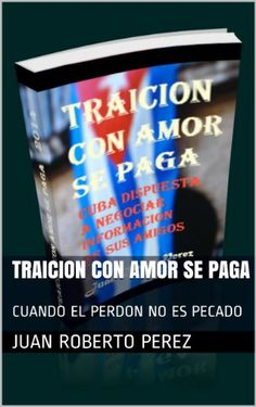 TRAICION CON AMOR SE PAGA: CUANDO EL PERDON NO ES PECADO ... https://www.amazon.com.mx/dp/B00K6RJMDS/ref=cm_sw_r_pi_dp_TrewxbZB1AH78