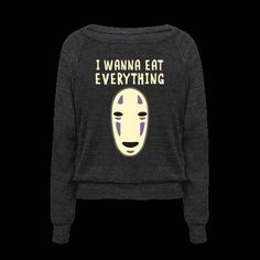 I wanna eat everything sweater. No-Face is super accurate sweater ($28).
