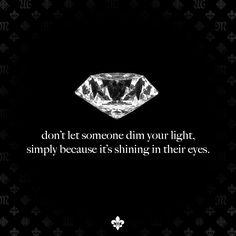 Shine Bright Like a Diamond. #Quote