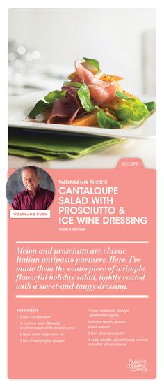 Here's a fresh recipe just in time for Spring: Macy's Culinary Council Chef Wolfgang Puck's Cantaloupe Salad with Prosciutto & Ice Wine Dressing