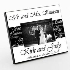 This elegant personalized picture frame is the perfect wedding gift, anniversary gift or a just-because gift for those you love.  Each frame can be customized with the bride and groom's first names, the couple's last name and their wedding date.