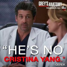 """""""He's no Cristina Yang."""" Derek Shepherd about Dr. Russel, Grey's Anatomy quotes"""