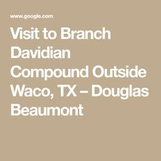 Visit to Branch Davi
