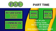 We have served so many customers not only with cleaning but also with our reliability since 2007. Trusted experts since 2007, P&C Cleaning Services in Dubai  Residential cleaning services / Commercial cleaning services / Part time Maid Services and many other cleaning services in Dubai Simply give us a call or SMS to get your cleaning needs done immediately