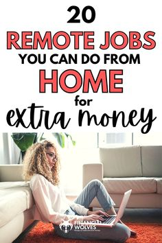 Are you a mom or a remote worker who is searching for some jobs you can do from home? Earning money from home has never been easier! Financial Wolves has composed the top 20 jobs you can do remotely to earn extra money. They are all legit and easy- see what job is the best fit for you!