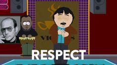 Randy Marsh, Respect.   #RandyMarsh #SouthPark #Respect