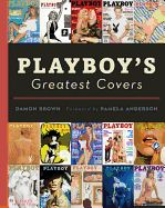 Damon Brown, who is a longtime contributor to Playboy Magazine has put together a book chronicling Playboy's Greatest Covers. Playboy, Graphic Design Books, Book Design, Man Cave Coffee Table, Coffe Table, Best Book Covers, Beautiful Disaster, Programming For Kids, Julia