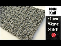 LOOM KNITTING STITCHES Open Weave Stitch Pattern for the Loom - YouTube