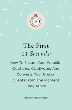 Delilah Creative - Squarespace and Shopify Specialists and Branding Design—The first 11 seconds: How to ensure your website captures, captivates and converts your dream clients from the moment they arrive Web Design Blog, Website Design, Website Ideas, Creative Business, Business Tips, Online Business, Business Planning, Layout Design, Affiliate Marketing