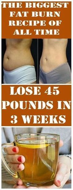 The Biggest Fat Burn Recipe of All Time – Lose 45 Pounds in 3 Weeks
