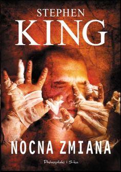 """Stephen King - """"Nocna zmiana"""" - 7/10 Moja recenzja: http://lubimyczytac.pl/ksiazka/30065/nocna-zmiana/opinia/24956380#opinia24956380"""