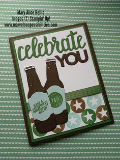 Bubble Over, Stampin' Up, Celebration Framelits, Masculine Birthday Cards, Masculine Cards, Kids Birthday Cards, Birthday Wishes, Aliexpress Dies, Bubble Bottle, Beer Bottles, Stamping Up Cards, Fathers Day Cards