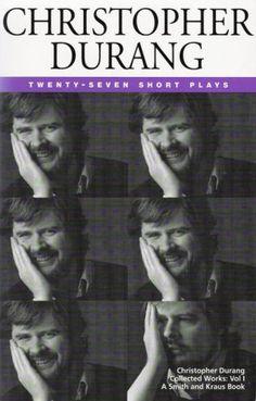 Christopher Durang Volume I: 27 Short Plays