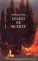 Lihn lo explica todo antes de partir Death, Diary Book