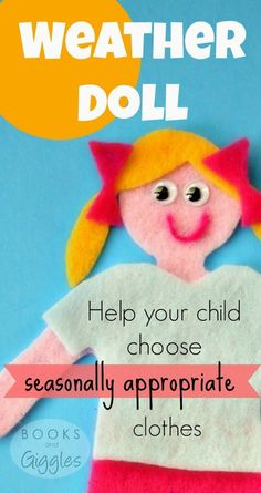 "Parenting win! Use a felt ""weather doll"" to show the kids which clothes to wear for the weather. No more power struggles over seasonally inappropriate choices. Free template.  www.booksandgiggles.com"