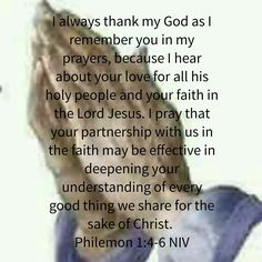 I always thank my God as I remember you in my prayers...