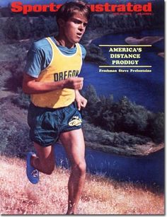 The Godfather of Distance Running! Nike running shoes were first made for Pre's feet. He revolutionized our sport and made enormous break throughs in the industry.