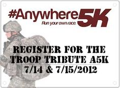 My next 5K! Register for the Troop Tribute #Anywhere5K on 7/14 & 7/15. A free virtual 5K to show support for the world's military personnel.