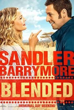 """Blended - """"Blended"""" marks the third comedy collaboration between stars Adam Sandler and Drew Barrymore, following their successful onscreen pairings in the hit romantic comedies """"50 First Dates"""" and """"The Wedding Singer."""" Release Date: May 23, 2014."""