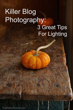 3 simple lighting tips to make your blog photos MUCH better