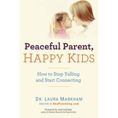 Peaceful Parent, Happy Kids_0