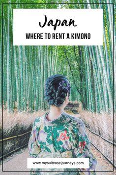 Where to rent a kimono in Japan.