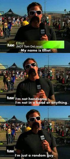 Yeah Elliot riiigght... It's totally tom :p