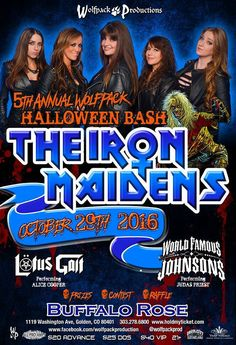 https://flic.kr/p/HtaLQ8 | Iron Maidens w/ World Famous Johnsons & Lotus Gait | The Iron Maidens return for the Wolf Pack 5th Annual 2016 Halloween Party October 29th at Buffalo Rose with support from World Famous Johnsons and Lotus Gait